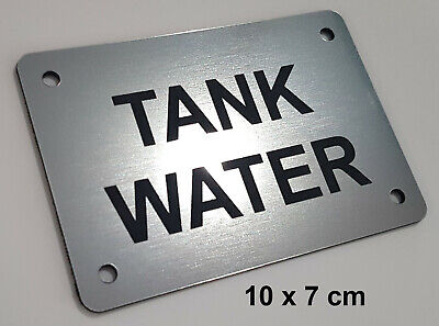 LASER ENGRAVED SIGN - TANK WATER - 10cm x 7cm - SILVER, BRUSHED EFFECT