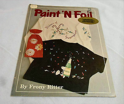 Paint N Foil - By Frony Ritter