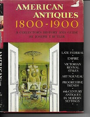 American Antiques 1800-1900 by Joseph T. Butler 2nd Pr
