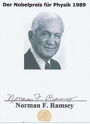 NORMAN F. RAMSEY († 2011) NOBEL PRIZE Physik 1989 signed Photo 9 x 3 original