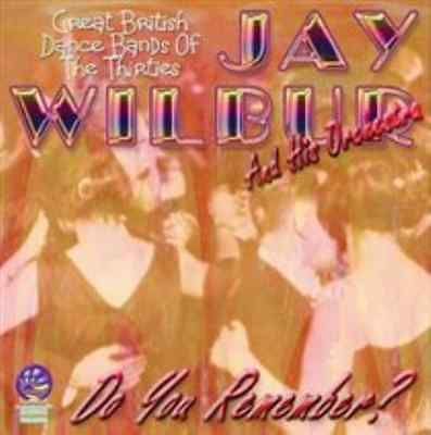 Jay Wilbur-Do You Remember  (US IMPORT)  CD NEW