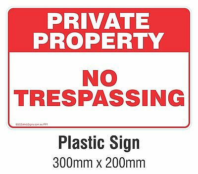 Private Property - No Trespassing Rigid Plastic Sign 200x300mm