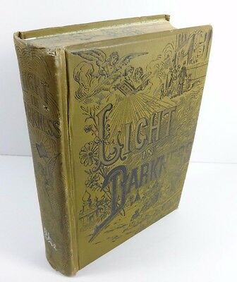 Rare Antique LIGHT IN DARKNESS Missionary (1892, Hardcover) 300 Illustrations