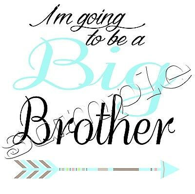 Iron on Transfer I'M GOING TO BE A BIG BROTHER ARROW  MATERNITY PREGNANT 13X13cm