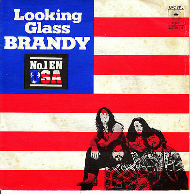 "7"" LOOKING GLASS brandy (eres una gran chica) 45 SPANISH 1972 (you're a fine)"