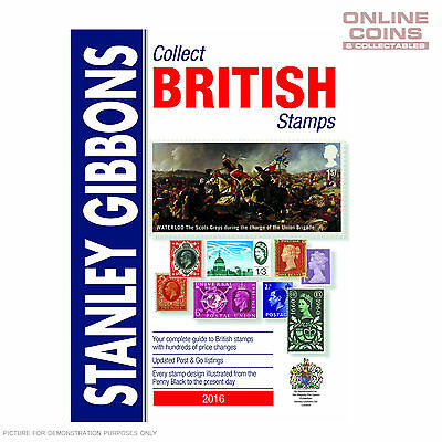 Stanley Gibbons Collect British Stamps Catalogue 2016 67th Edition - NEW STOCK