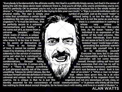 Alan Watts Everybody Is Fundamentally Ultimate Face Quotes Poster Qu203B