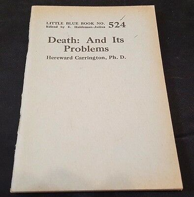 1920's DEATH: AND ITS PROBLEMS by HEREWARD CARRINGTON Little Blue Book #524