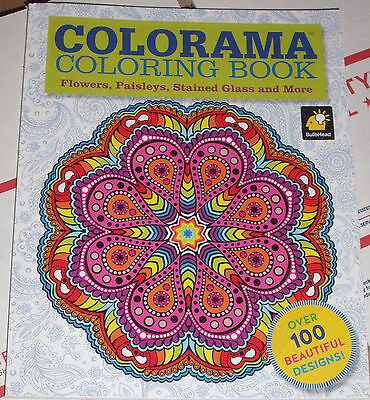 COLORAMA Adult Coloring Book Flowers Paisleys Stained Glassand More New