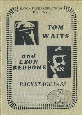 Tom Waits & Leon Redbone 1979 Tour Backstage Pass