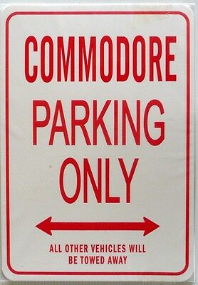 COMMODORE Parking Only All others vehicles will be towed away Sign