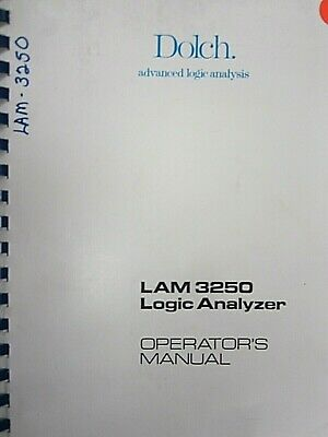 Dolch LAM 3250 Logic Analyzer Operator's Manual