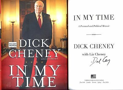 DICK CHENEY signed 2011 lstED IN MY TIME hc book