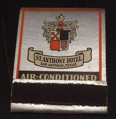 ST. ANTHONY HOTEL San Antonio TX Vintage MATCHBOOK 1930's-40's Great Quality