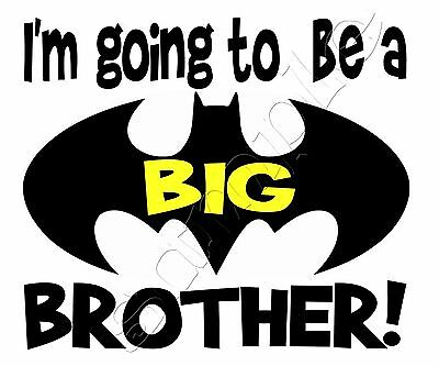 Iron on Transfer BATMAN I'M GOING TO BE A BIG BROTHER MATERNITY PREGNANT 14x12cm