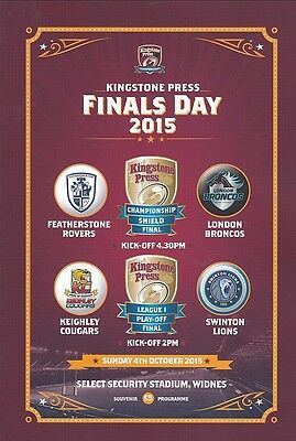 2015 KINGSTONE PRESS FINALS DAY FEATHERSTONE v LONDON  &  KEIGHLEY v SWINTON