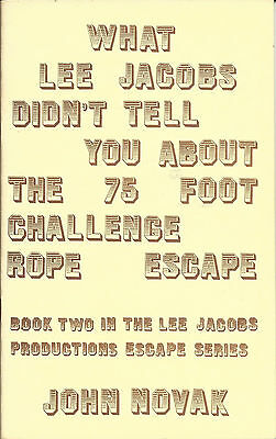 What Lee Jacobs Didn't Tell You About The 75' Challenge Rope Escape - Novak RARE