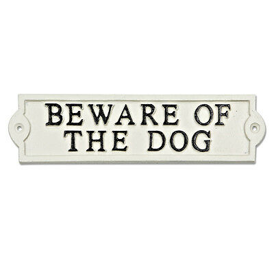 Beware Of The Dog Sign Off White Cast Iron Metal Garden Fence Plaque New