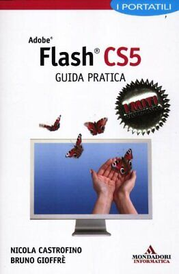 Adobe Flash CS5 Guida pratica Castrofino 2012 Libro Book livre informatica Nuovo
