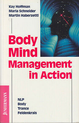 BODYMINDMANAGEMENT IN ACTION NLP TRANCE FELDENKRAIS Hoffmann Schneider 1996