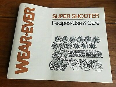 Wear-Ever Super Shooter Cookie Press Model 70123 Replacement Recipe Book Manual