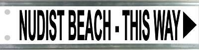 Nudist Beach Street Sign Fathers Day Birthday Man Cave Pool Room Shed Bar