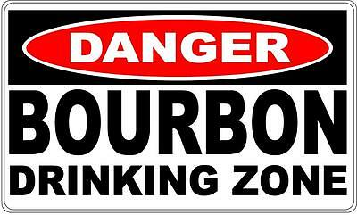 Danger Sign Bourbon Drinking Zone- Bar Gift Pool Room Man Cave