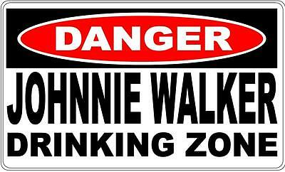 Danger Sign Johnnie Walker Drinking Zone- Bar Gift Pool Room Man Cave 0107