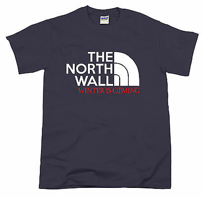 The North Wall Winter is Coming Jon Snow Game of Thrones TV Show Fan gift tshirt