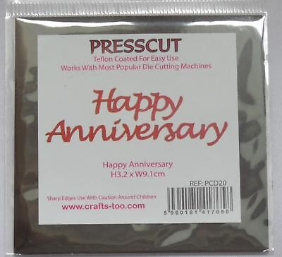 crafts too presscut metal die cutting/embossing Happy anniversary PCD20
