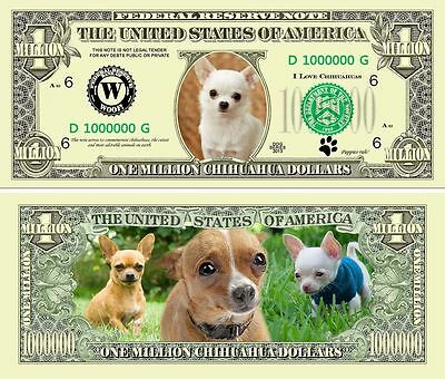 Chihuahua Puppy Million Dollar Novelty Collector Bill Note