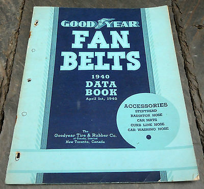 RARE 1940 Goodyear Canada Fan Belts Dealer Data Book Toronto, Ontario