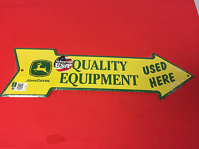 John Deere Quality Equipment Used Here  Metal Arrow Sign Made In USA New