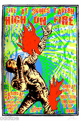 HIGH ON FIRE, Orig Concert Poster S/N Lindsey Kuhn, BLACK LAMB, Fire Mummy, MINT