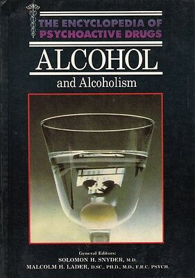 ALCOHOL AND ALCOHOLISM Encyclopedia of psychoactive drugs von Ross Fishman