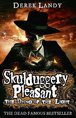 The Dying of the Light (Skulduggery Pleasant, Book 9) by Derek Landy PB NEW