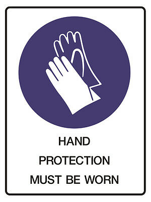 """Safety Sign """"HAND PROTECTION MUST BE WORN  5mm corflute 300MM X 225MM"""""""