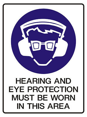 """Safety Sign """"HEARING & EYE PROTECTION MUST BE WORN  5mm corflute 300MM X 225MM"""""""