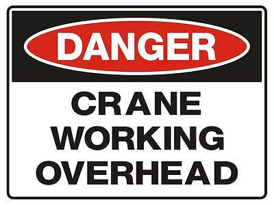 "Safety Sign ""DANGER CRANE WORKING OVERHEAD 5mm corflute 300MM X 225MM"""