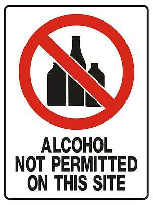 "Safety Sign ""ALCOHOL NOT PERMITTED ON THIS SITE 5mm corflute 300MM X 225MM"""
