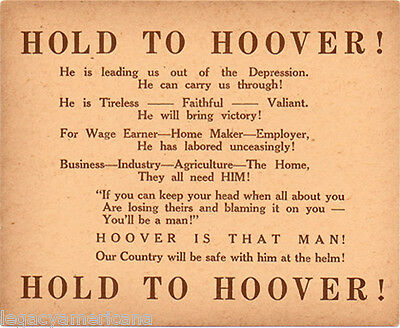 1932 Campaign HOLD TO Herbert HOOVER Reelection Card (4543)