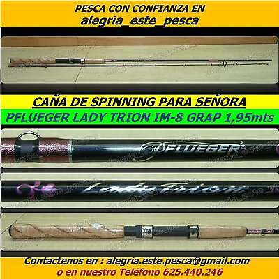 PESCA - CAÑA DE SPINNING PFLUEGER LADY TRION IM-8 GRAPHITE  1.95mts