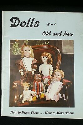 Dolls  Old and New - How to Dress Them...How to Make Them Book  Patterns Uncut