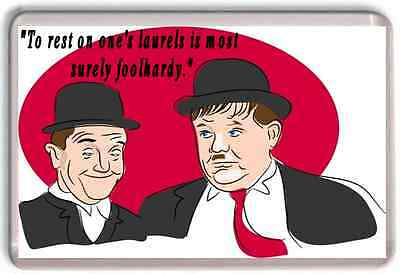 Large Quote Quotation Laurel and Hardy Funny Stan Laurel Oliver Hardy magnet