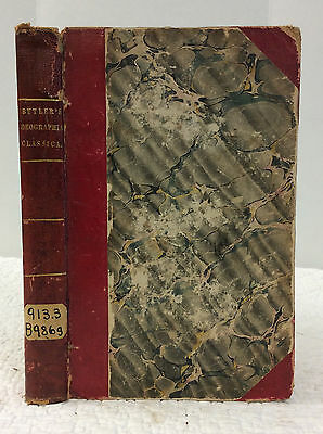 GEOGRAPHIA CLASSICA By Samuel Butler - 1831 - 1st ed - Ancient Geography