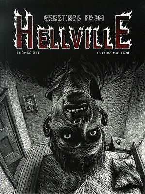 Eo Thomas Ott + Dessin Original & Dédicace À Kerozen : Greetings From Hellville