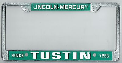 super rare tustin california lincoln mercury vintage dealer license plate frame