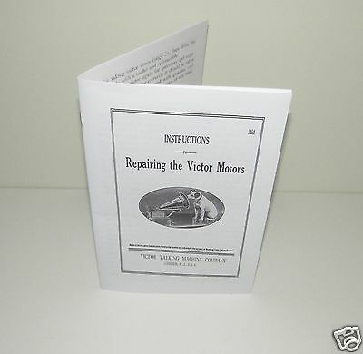Repairing Victor & Victrola Motors Phonograph Gramophone Instructions Manual