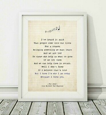 217 Wicked The Musical - For Good - Song Lyric Art Poster Print - Sizes A4 A3