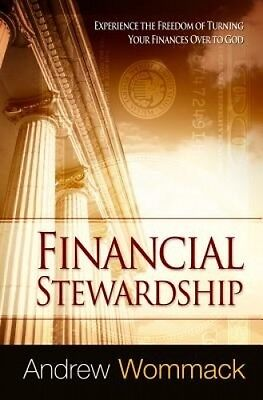 Financial Stewardship by Andrew Wommack.